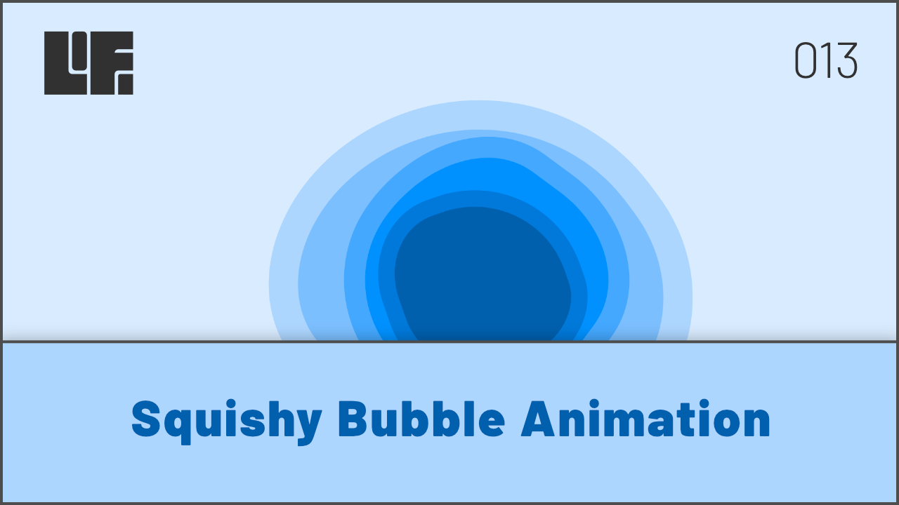 Squishy Bubble Animation