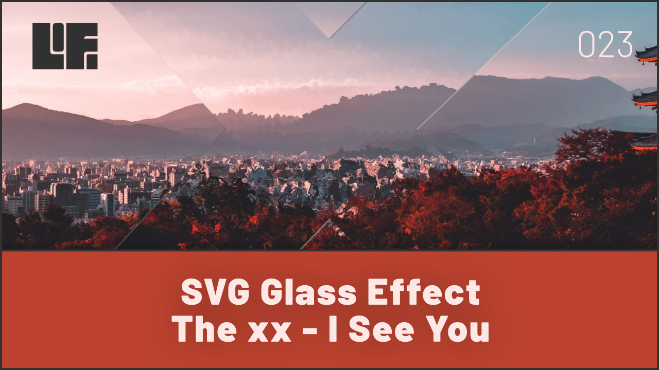 SVG Glass Effect The xx - I See You