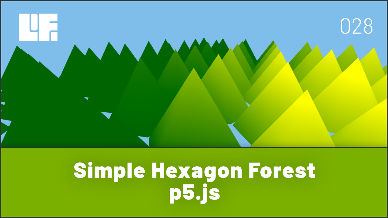 Simple Hexagon Forest - p5.js
